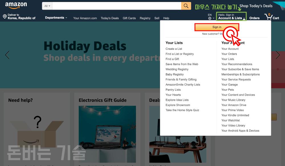"""1) 아마존 사이트 (https://www.amazon.com/)에 방문 후, """"Account & Lists"""" 부분에 마우스를 가져다 놓으면 나타나는 """"Sign in"""" 버튼을 클릭해주세요."""